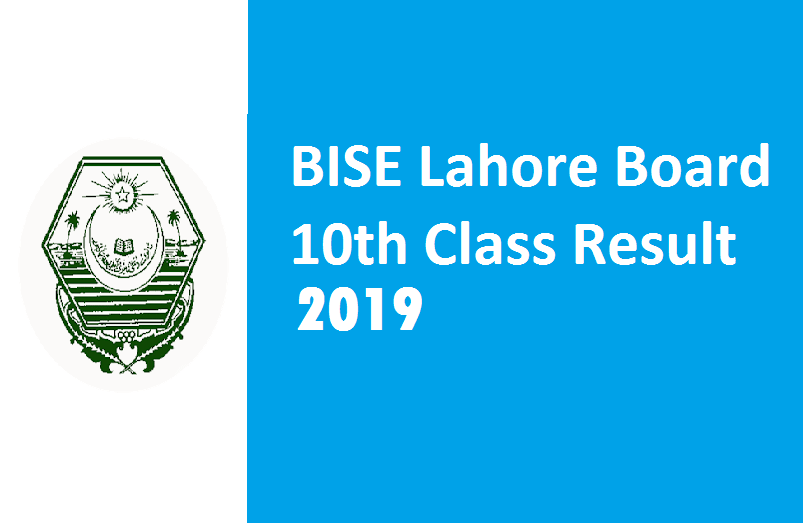 BISE Lahore Board 10th Class Result 2019