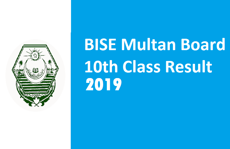 BISE Multan Board 10th Class Result 2019